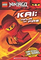 LEGO Ninjago Chapter Book: Kai, Ninja of…