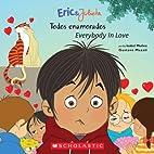 Eric & Julieta: todos enamorados / Everybody…