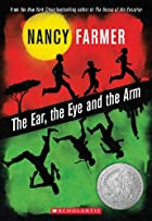 The Ear, the Eye, and the Arm by Nancy…