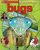 Scholastic Discover More: Bugs by Penelope…