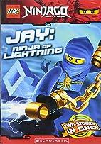 LEGO Ninjago Chapter Book: Jay, Ninja of…