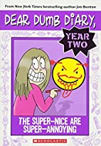 Dear Dumb Diary Year Two #2: The Super-Nice…