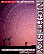 Scholastic Discover More: Night Sky by Giles…