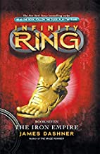Infinity Ring Book 7: The Iron Empire by…