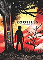 Rootless by Chris Howard