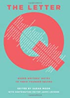 The Letter Q: Queer Writers' Notes to their…