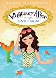 Mlynowski, Sarah: Whatever After #3: Sink or Swim