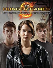 The Hunger Games: Official Illustrated Movie…