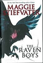 The raven boys by Maggie Stiefvater, 1981-