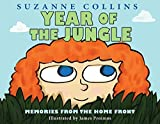 Suzanne Collins: Year of the Jungle