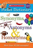 Scholastic Pocket Dictionary of Synonyms,…