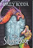 Rodda, Emily: The Silver Door (Golden Door)