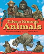 Tales of Famous Animals by Peter Roop