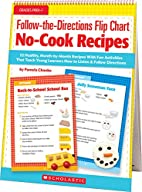 Follow-the-Directions Flip Chart: No-Cook…