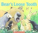 Karma Wilson: Bear's Loose Tooth