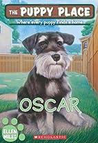 The Puppy Place #30: Oscar by Ellen Miles