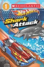 Hot Wheels: Shark Attack by Ace Landers
