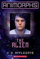 Animorphs #8: The Alien by K. A. Applegate