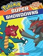 Pokemon: Super Showdowns by Simcha Whitehill