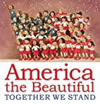 America the Beautiful: Together We Stand by…