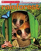 Scholastic Discover More: Rainforest by…
