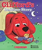 Clifford's Bedtime Story by Norman Bridwell