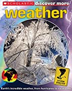 Scholastic Discover More: Weather by…
