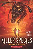 Killer Species #3: Out for Blood by Michael…