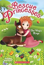 Rescue Princesses #6: The Magic Rings by…