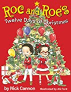 Roc and Roe's Twelve Days of Christmas by…