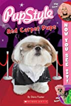 Now You See It! Pupstyle Red Carpet Pups by…