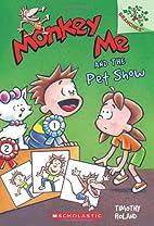 Monkey Me #2: Monkey Me and the Pet Show (A…