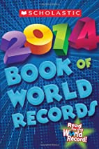Scholastic Book of World Records 2014 by…
