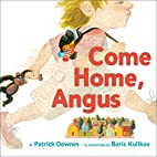 Come Home, Angus by Patrick Downes