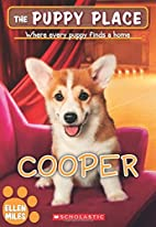 The Puppy Place #35: Cooper by Ellen Miles