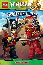 LEGO Ninjago: Pirates Vs. Ninja (Reader #6)…