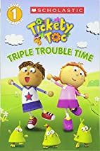 Tickety Toc: Triple Trouble Time - Picture…