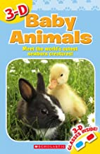 3-D Baby Animals (3-D Thrillers!) by…