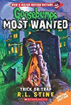 Trick or Trap (Goosebumps Most Wanted…