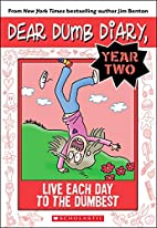 Dear Dumb Diary Year Two #6: Live Each Day…