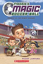 Frankie's Magic Soccer Ball #2: Frankie…