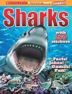 Scholastic Discover More Stickers: Sharks by…