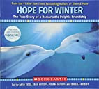 Hope for Winter: The True Story of A…