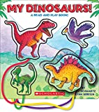 My Dinosaurs!: A Read and Play Book by Betty…