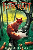 The Elders (Foxcraft, Book 2) by Inbali…