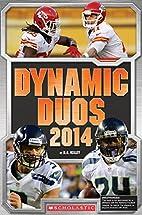 Football: Dynamic Duos 2014 by K. C. Kelley