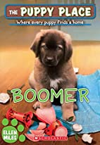 Boomer (The Puppy Place #37) by Ellen Miles