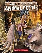 What if you had animal feet? by Sandra…