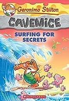 Geronimo Stilton Cavemice #8: Surfing for…