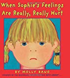 When Sophie's Feelings Are Really,…